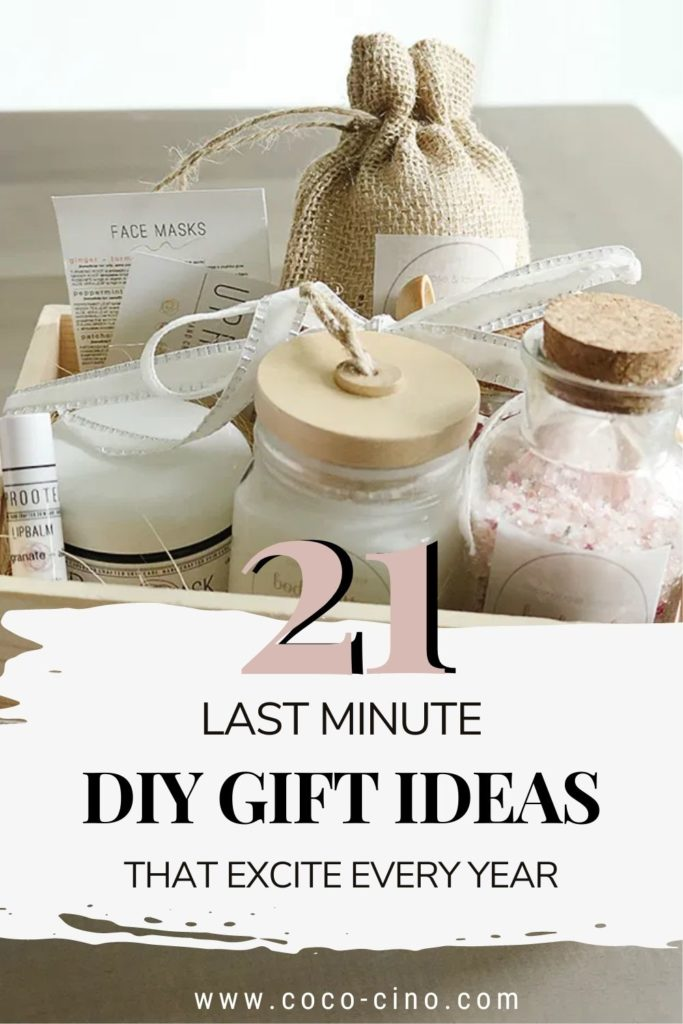 Gift Guide for my 21 most beautiful Last Minute DIY Gifts that excite every year